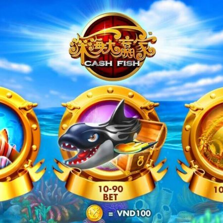 CASH FISH – trò chơi hấp dẫn không thể bỏ qua tại nhà cái W88