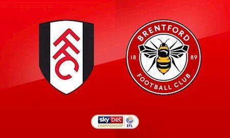 Fun88 Soi Kèo bóng đá Fulham vs Brentford 2h45 ngày 14/3 (Hạng nhất Anh 2019/20)