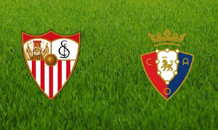 188Bet Soi Kèo bóng đá Sevilla vs Osasuna 18h00 ngày 1/3 (La Liga 2019/20)