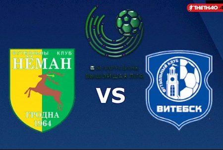 M88 Soi Kèo bóng đá Neman Grodno vs Vitebsk 22h00 ngày 29/3 (VĐQG Belarus 2020)
