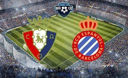 188Bet Soi Kèo bóng đá Osasuna vs Espanyol 18h00 ngày 8/3 (La Liga 2019/20)