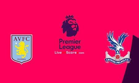 Fun88 Soi Kèo bóng đá Aston Villa vs Crystal Palace 20h15 ngày 12/7 (Premier League 2019/20)