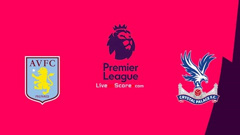 M88 Soi Kèo bóng đá Aston Villa vs Crystal Palace 20h15 ngày 12/7 (Premier League 2019/20)