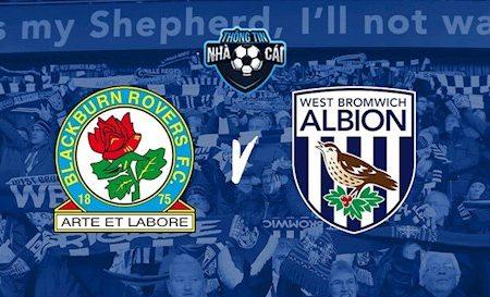 Fun88 Soi Kèo bóng đá Blackburn vs West Brom 21h00 ngày 11/7 (Hạng nhất Anh 2019/20)