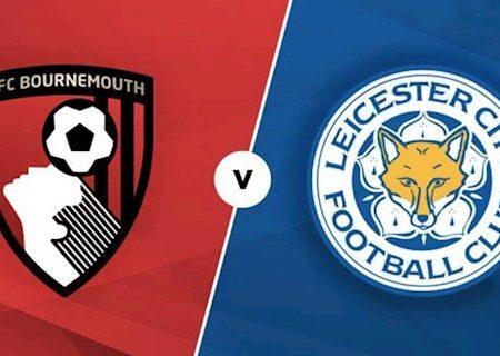 M88 Soi Kèo bóng đá Bournemouth vs Leicester 1h00 ngày 13/7 (Premier League 2019/20)