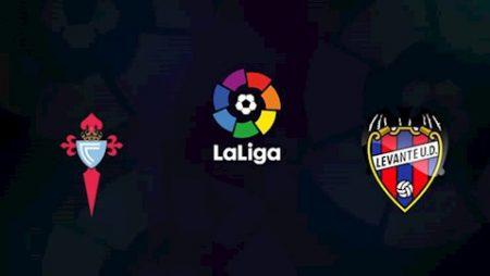 188Bet Soi Kèo bóng đá Celta Vigo vs Levante 2h00 ngày 17/7 (La Liga 2019/20)