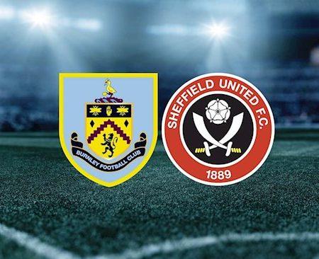 Fun88 Soi Kèo bóng đá Burnley vs Sheffield 23h30 ngày 17/9 (Cúp Liên đoàn Anh 2020/21)