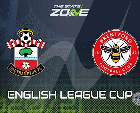 Fun88 Soi Kèo bóng đá Southampton vs Brentford 1h45 ngày 17/9 (Cúp Liên đoàn Anh 2020/21)