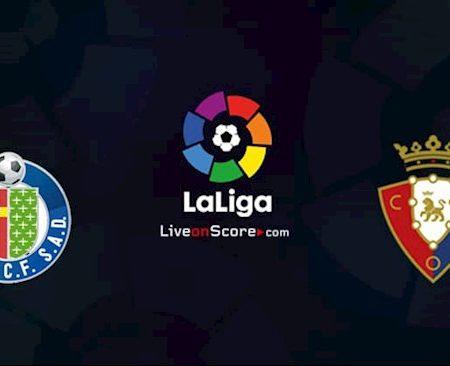 M88 Soi Kèo bóng đá Getafe vs Osasuna 23h30 ngày 19/9 (La Liga 2020/21)