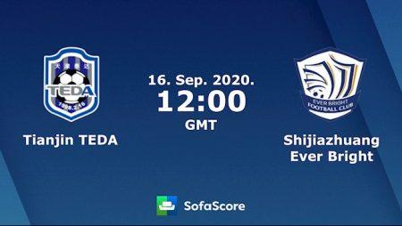 M88 Soi Kèo bóng đá Tianjin Teda vs Shijiazhuang 19h00 ngày 16/9 (VĐQG Trung Quốc 2020)