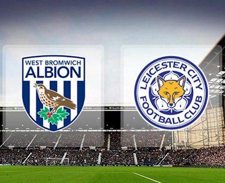 Fun88 Soi Kèo bóng đá West Brom vs Leicester 20h00 ngày 13/9 (Premier League 2020/21)