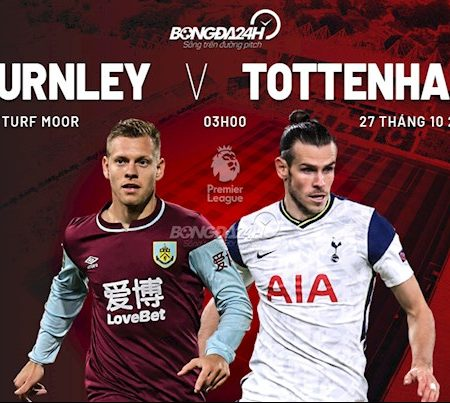 M88 Soi Kèo bóng đá Burnley vs Tottenham 3h00 ngày 27/10 (Premier League 2020/21)