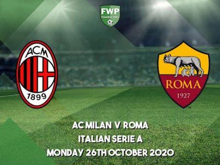 M88 Soi Kèo bóng đá AC Milan vs Roma 2h45 ngày 27/10 (Serie A 2020/21)