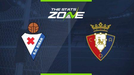 M88 Soi Kèo bóng đá Eibar vs Osasuna 17h00 ngày 18/10 (La Liga 2020/21)