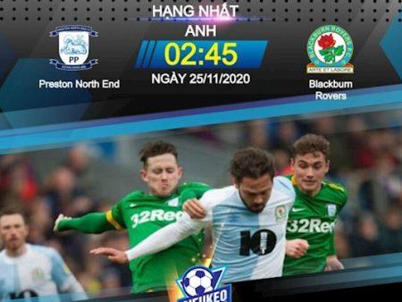 M88 Soi Kèo bóng đá Preston vs Blackburn 2h45 ngày 25/11 (Hạng Nhất Anh 2020/21)