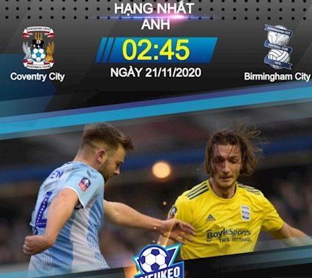 Fun88 Soi Kèo bóng đá Coventry vs Birmingham 2h45 ngày 21/11 (Hạng Nhất Anh 2020/21)