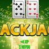 Mẹo chơi Blackjack phải biết nếu muốn giành chiến thắng