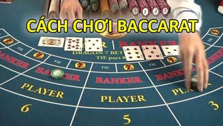 Hướng dẫn chơi Baccarat tại Fun88