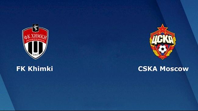 Khimki vs CSKA Moscow 20hh00 ngày 88 VĐQG Nga hình ảnh